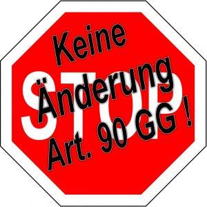 Stopschild_keine_Änderung_Art_90_GG_01